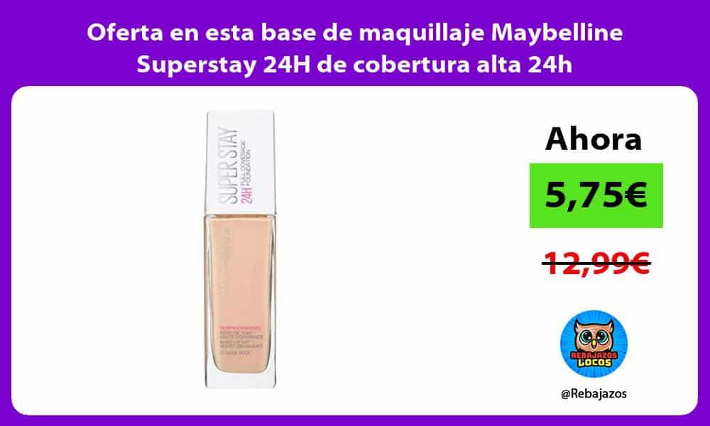 Oferta en esta base de maquillaje Maybelline Superstay 24H de cobertura alta 24h