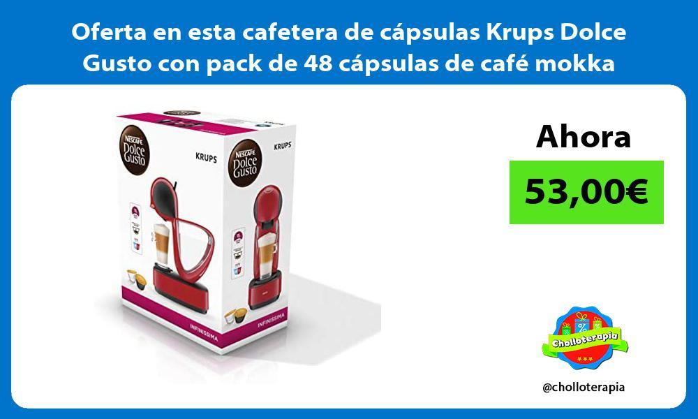 Oferta en esta cafetera de capsulas Krups Dolce Gusto con pack de 48 capsulas de cafe mokka