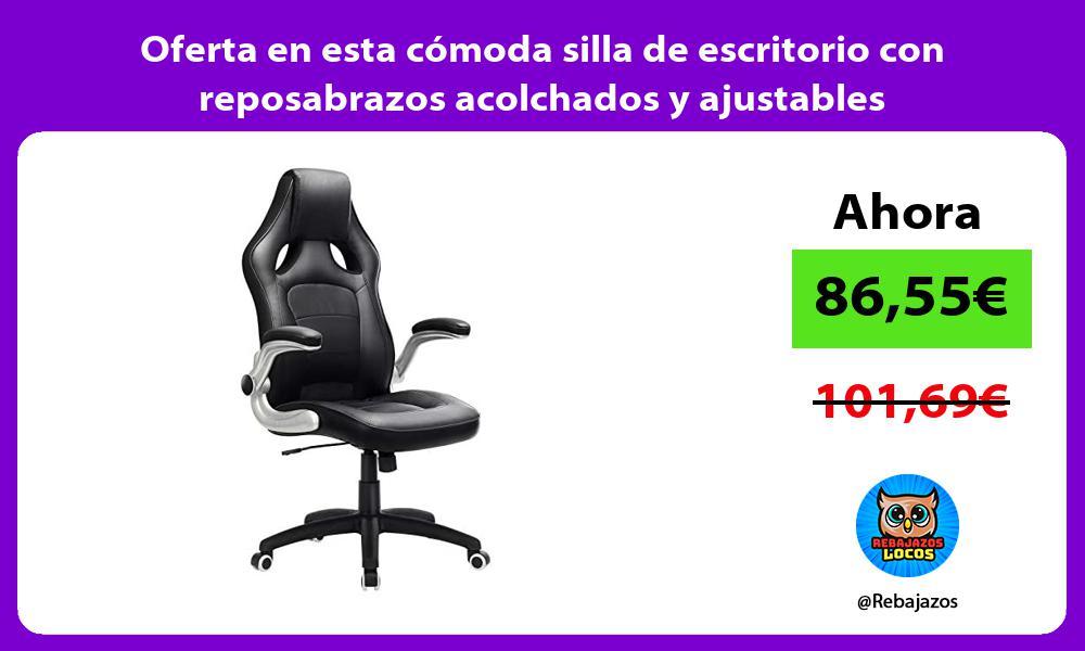 Oferta en esta comoda silla de escritorio con reposabrazos acolchados y ajustables