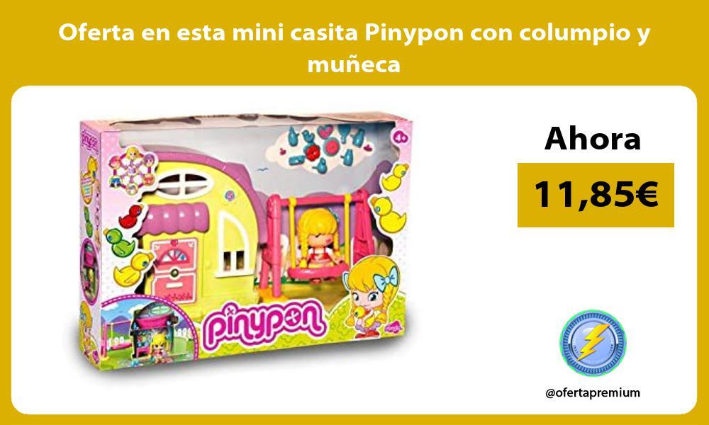 Oferta en esta mini casita Pinypon con columpio y muneca