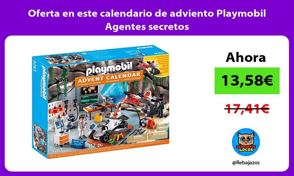 Oferta en este calendario de adviento Playmobil Agentes secretos