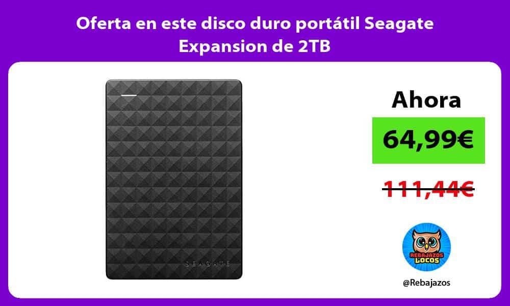 Oferta en este disco duro portatil Seagate Expansion de 2TB