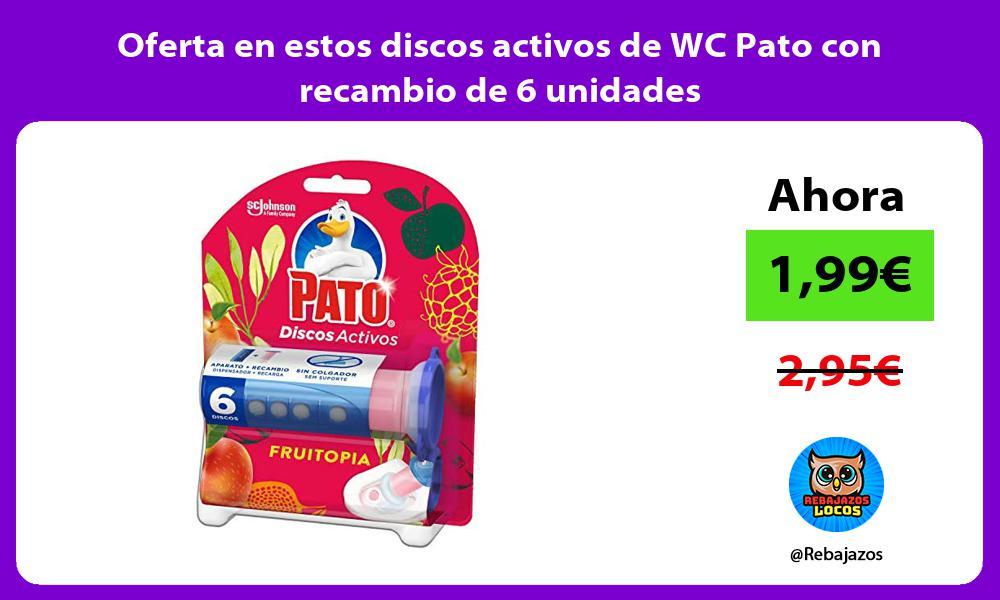 Oferta en estos discos activos de WC Pato con recambio de 6 unidades