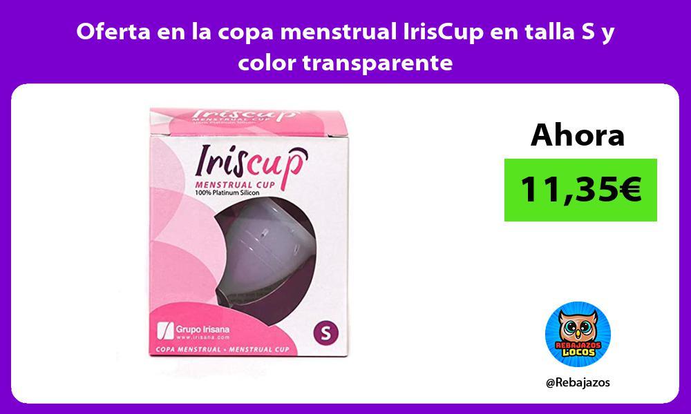 Oferta en la copa menstrual IrisCup en talla S y color transparente