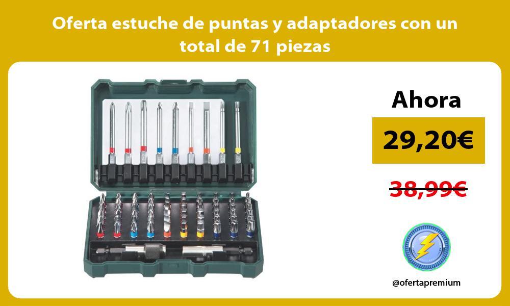 Oferta estuche de puntas y adaptadores con un total de 71 piezas