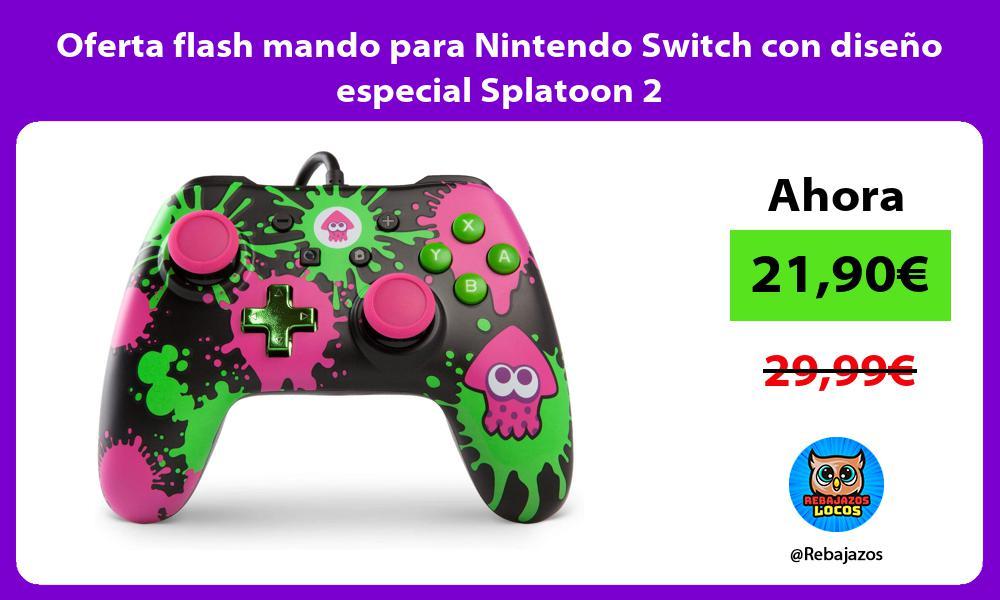 Oferta flash mando para Nintendo Switch con diseno especial Splatoon 2