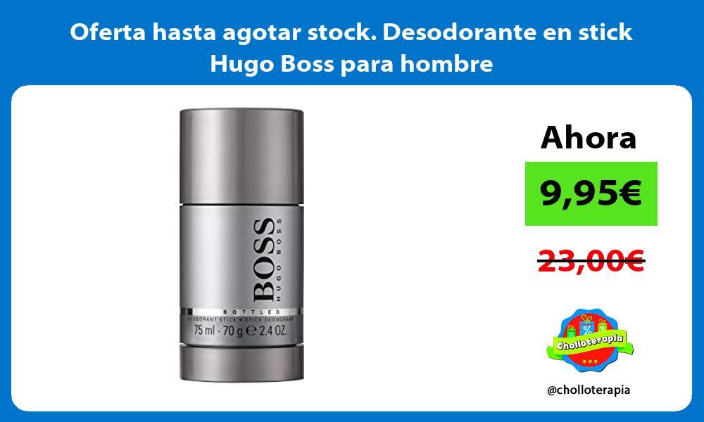 Oferta hasta agotar stock Desodorante en stick Hugo Boss para hombre