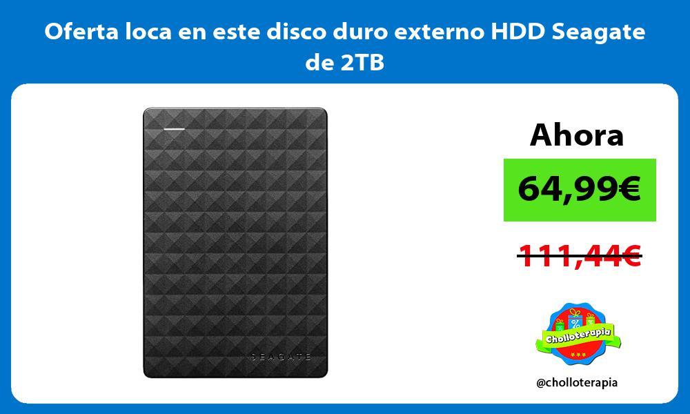 Oferta loca en este disco duro externo HDD Seagate de 2TB