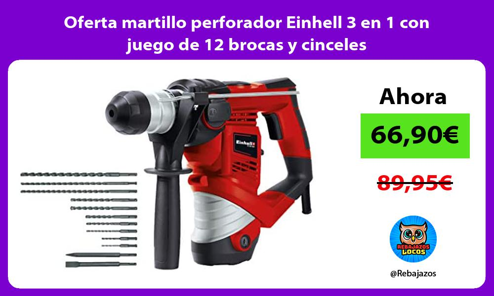 Oferta martillo perforador Einhell 3 en 1 con juego de 12 brocas y cinceles