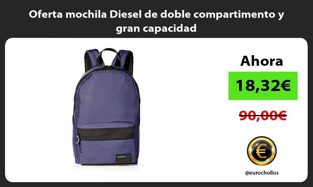 Oferta mochila Diesel de doble compartimento y gran capacidad