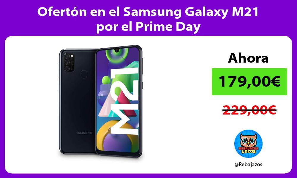 Oferton en el Samsung Galaxy M21 por el Prime Day