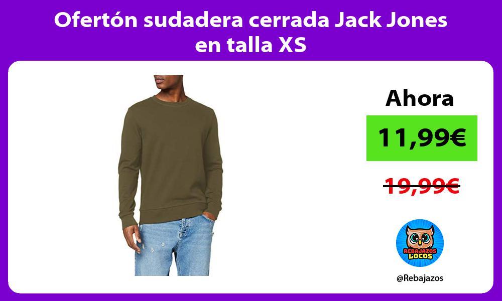 Oferton sudadera cerrada Jack Jones en talla XS