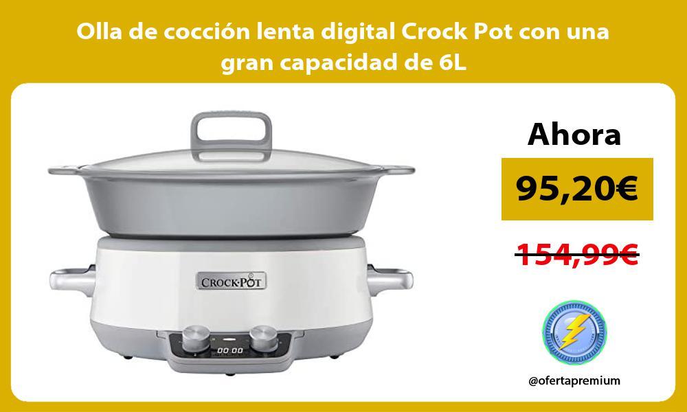Olla de coccion lenta digital Crock Pot con una gran capacidad de 6L