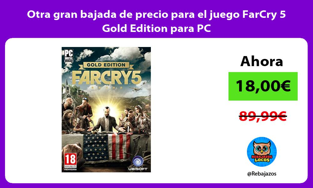 Otra gran bajada de precio para el juego FarCry 5 Gold Edition para PC