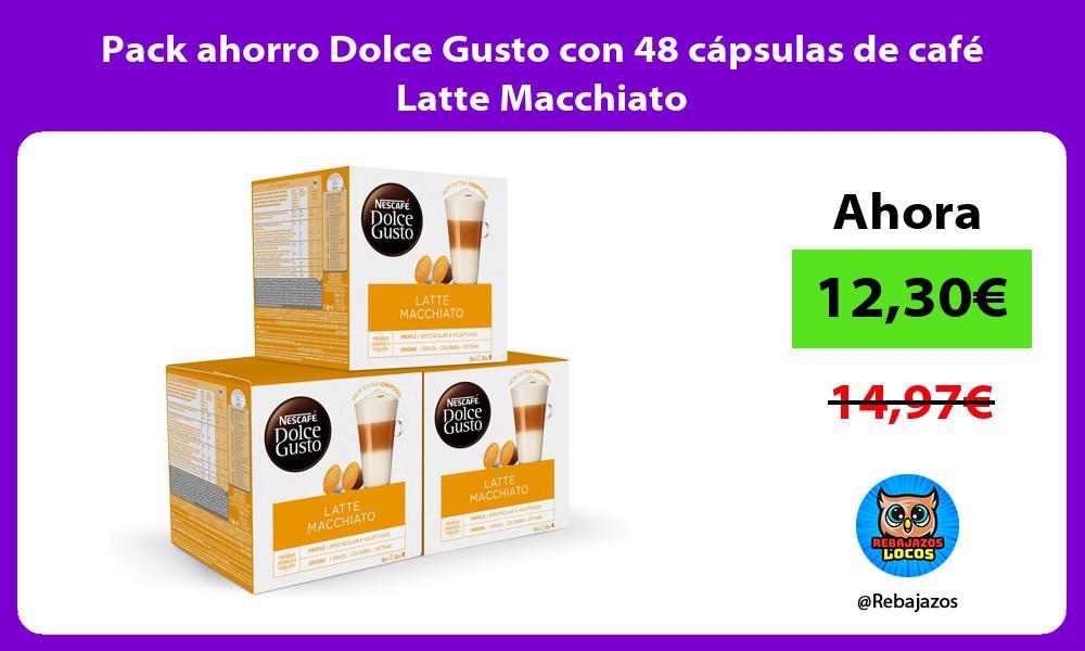 Pack ahorro Dolce Gusto con 48 capsulas de cafe Latte Macchiato