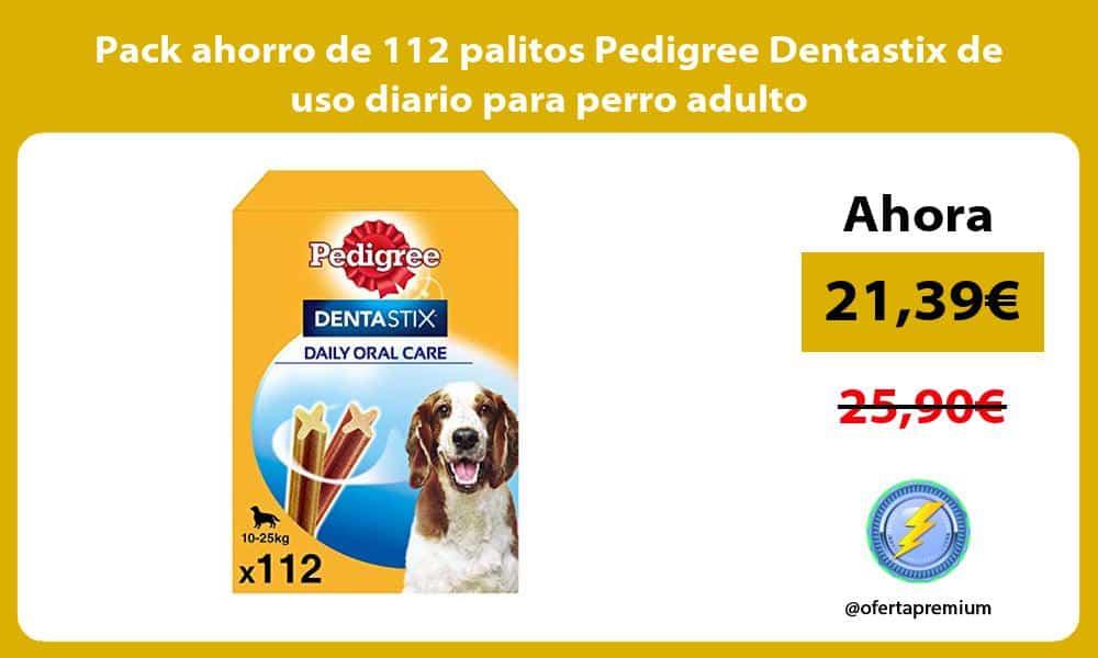 Pack ahorro de 112 palitos Pedigree Dentastix de uso diario para perro adulto