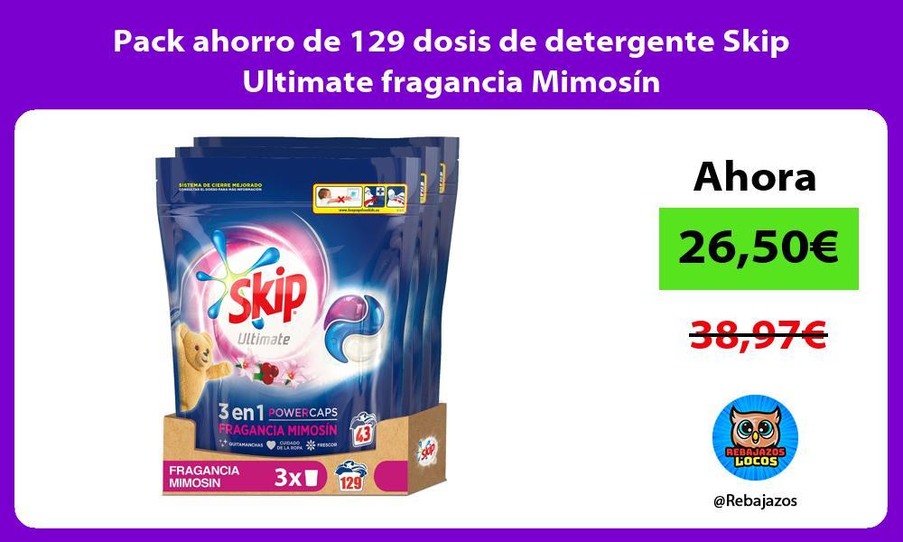 Pack ahorro de 129 dosis de detergente Skip Ultimate fragancia Mimosin