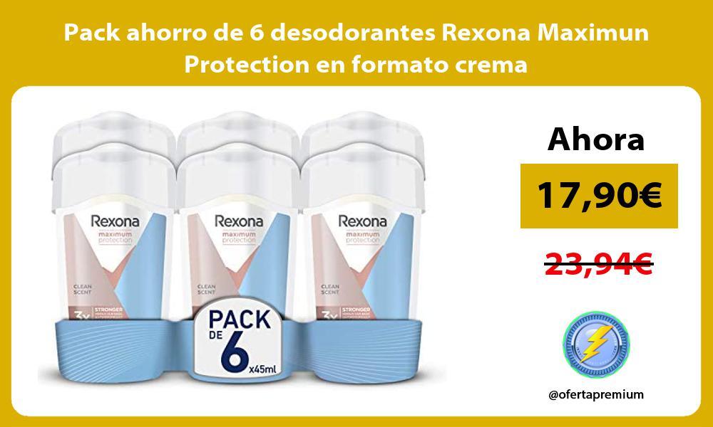 Pack ahorro de 6 desodorantes Rexona Maximun Protection en formato crema