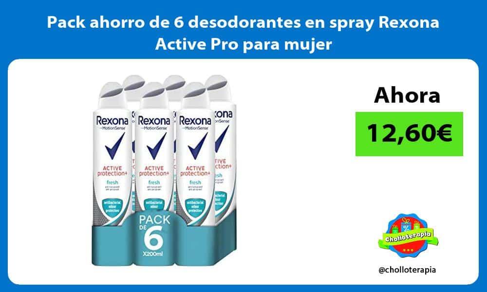 Pack ahorro de 6 desodorantes en spray Rexona Active Pro para mujer