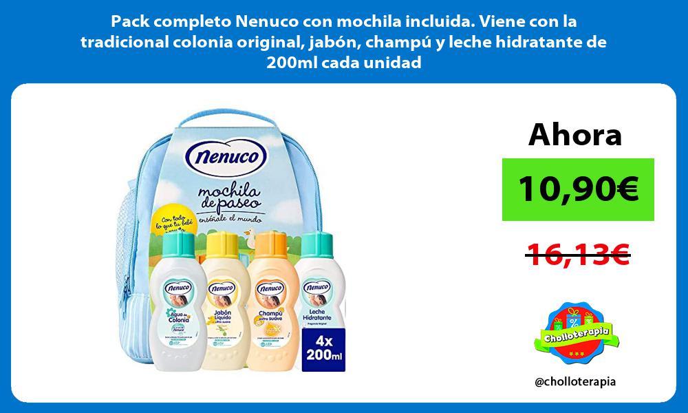 Pack completo Nenuco con mochila incluida Viene con la tradicional colonia original jabon champu y leche hidratante de 200ml cada unidad