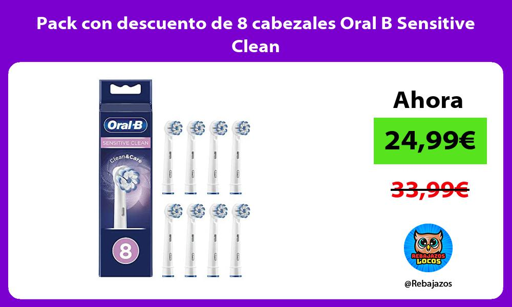 Pack con descuento de 8 cabezales Oral B Sensitive Clean