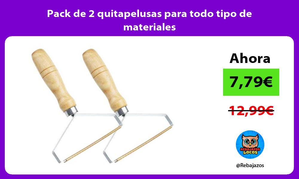 Pack de 2 quitapelusas para todo tipo de materiales