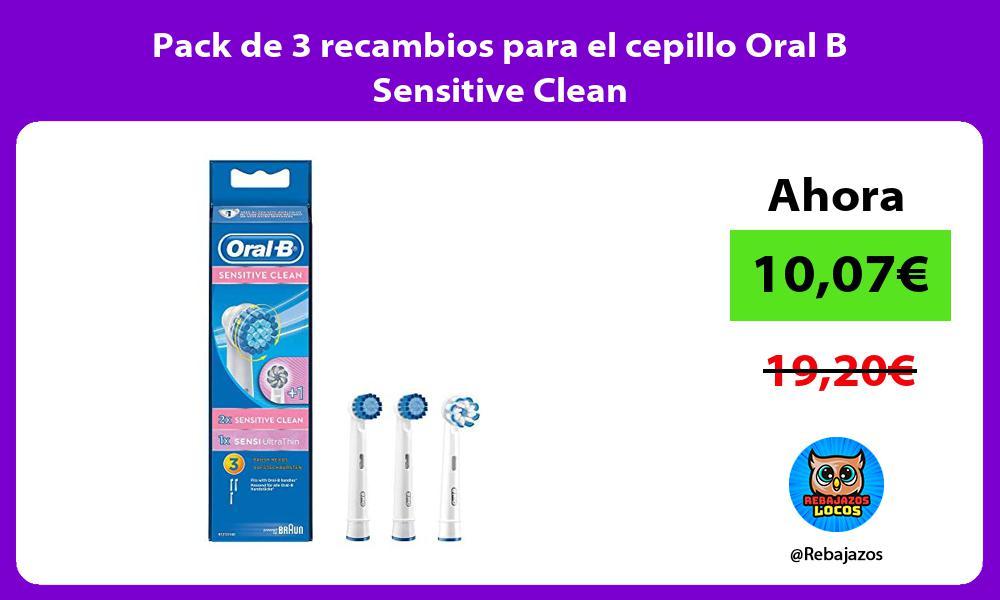 Pack de 3 recambios para el cepillo Oral B Sensitive Clean