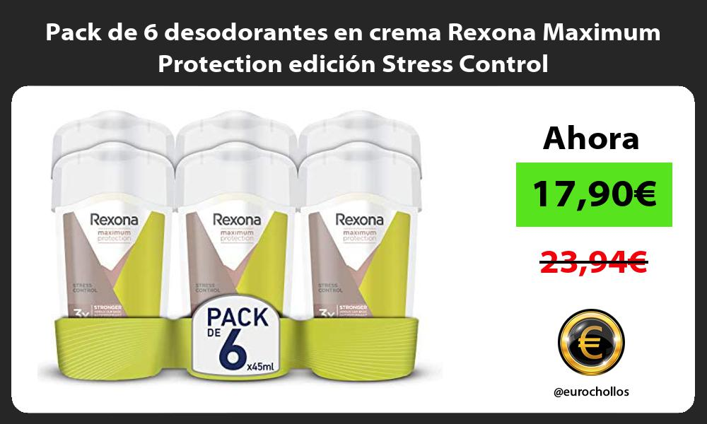 Pack de 6 desodorantes en crema Rexona Maximum Protection edicion Stress Control