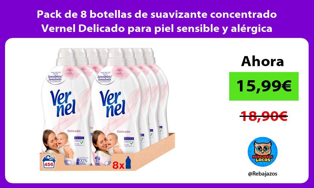 Pack de 8 botellas de suavizante concentrado Vernel Delicado para piel sensible y alergica
