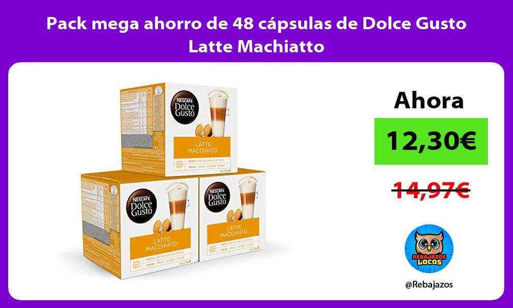 Pack mega ahorro de 48 capsulas de Dolce Gusto Latte Machiatto