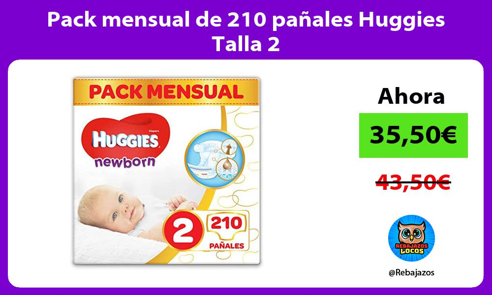 Pack mensual de 210 panales Huggies Talla 2