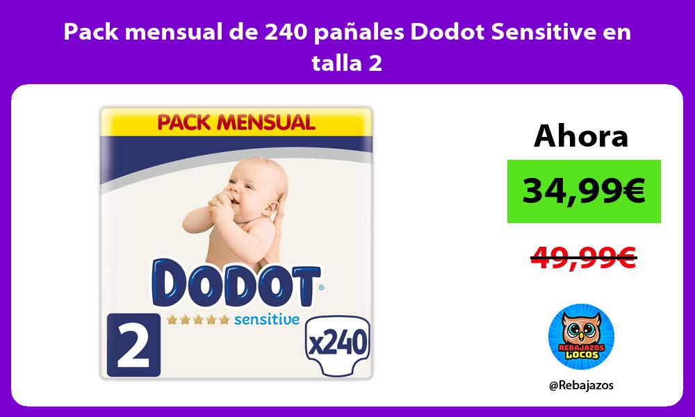 Pack mensual de 240 panales Dodot Sensitive en talla 2