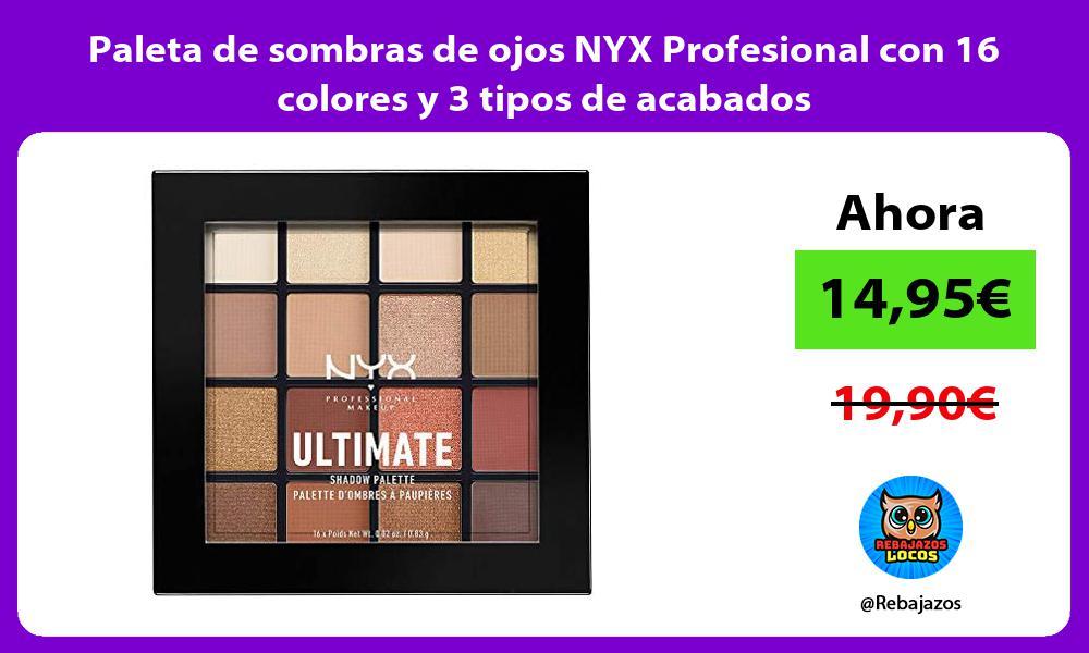 Paleta de sombras de ojos NYX Profesional con 16 colores y 3 tipos de acabados