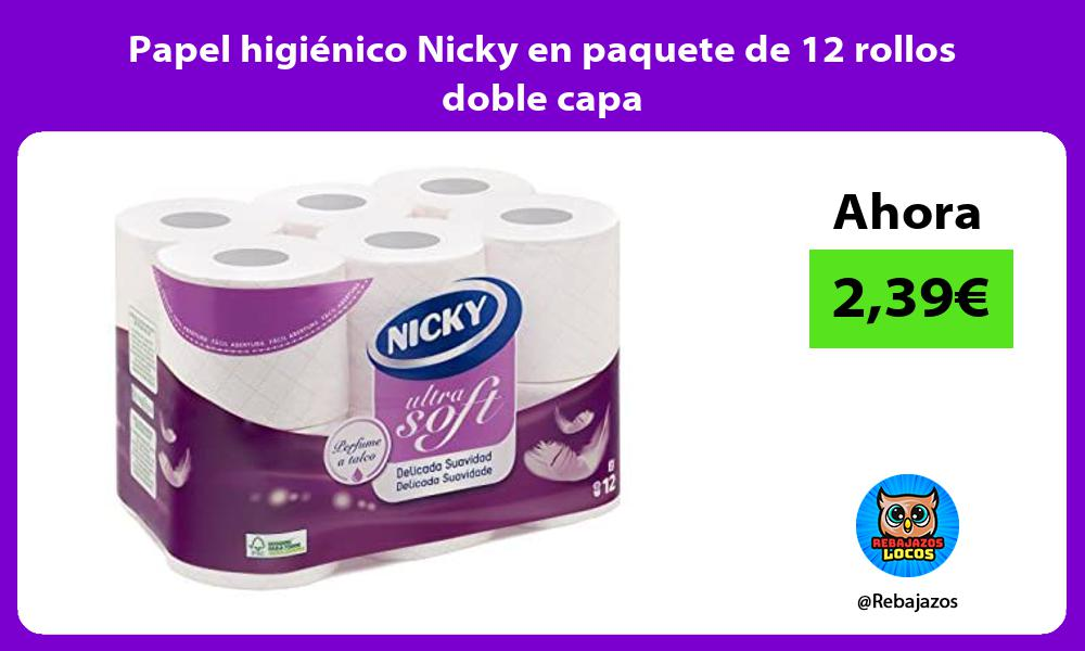 Papel higienico Nicky en paquete de 12 rollos doble capa