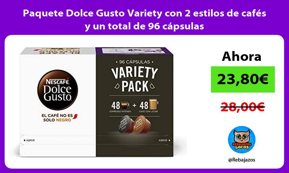 Paquete Dolce Gusto Variety con 2 estilos de cafes y un total de 96 capsulas