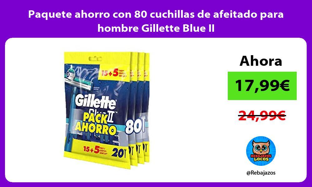 Paquete ahorro con 80 cuchillas de afeitado para hombre Gillette Blue II