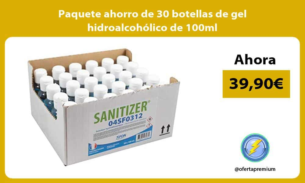 Paquete ahorro de 30 botellas de gel hidroalcoholico de 100ml