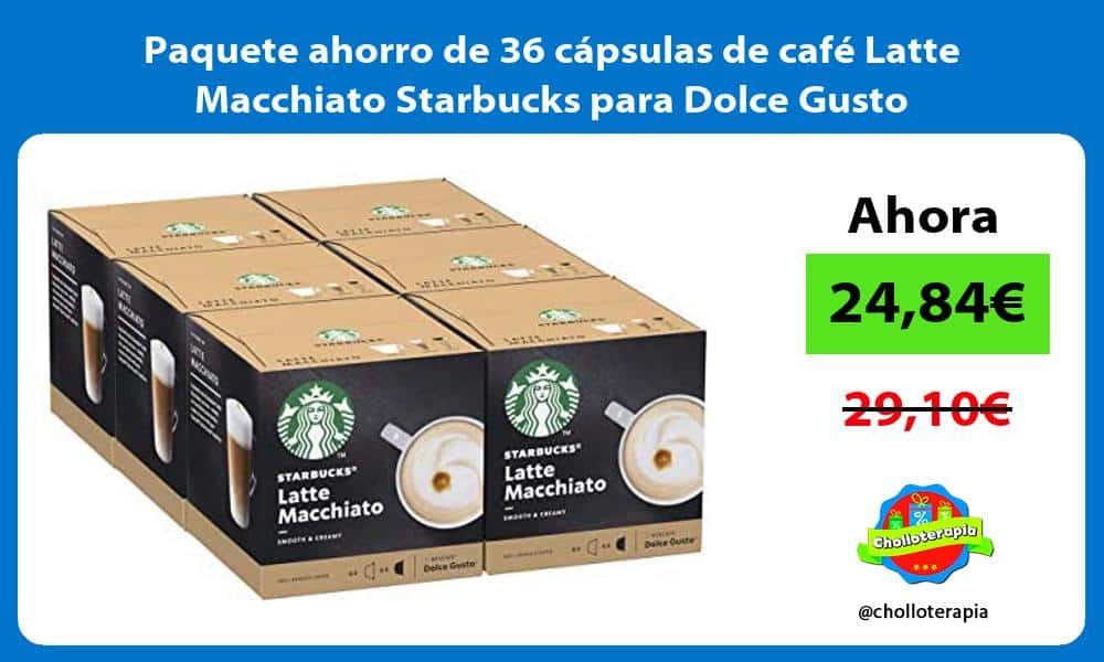 Paquete ahorro de 36 capsulas de cafe Latte Macchiato Starbucks para Dolce Gusto
