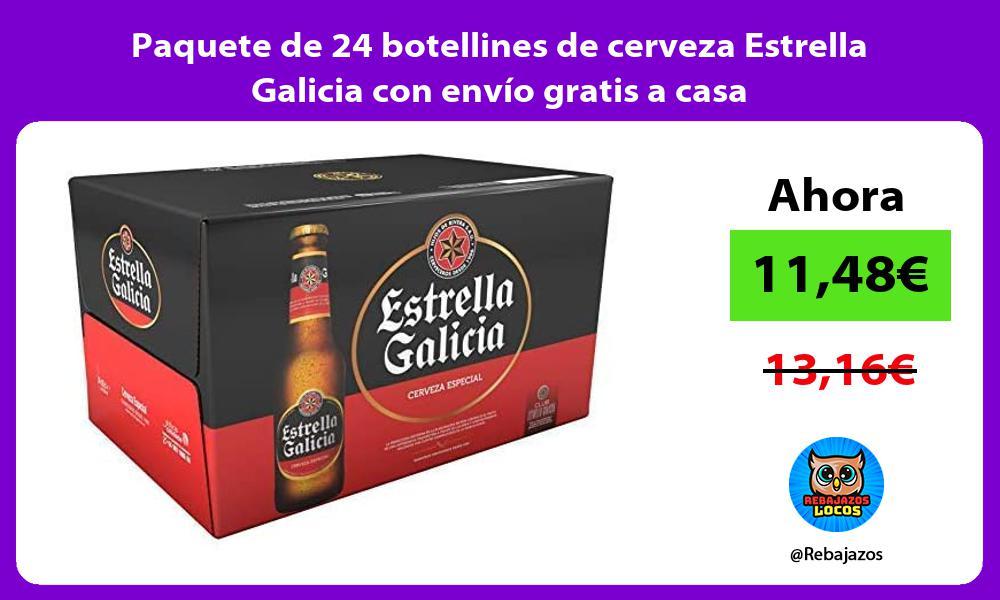 Paquete de 24 botellines de cerveza Estrella Galicia con envio gratis a casa
