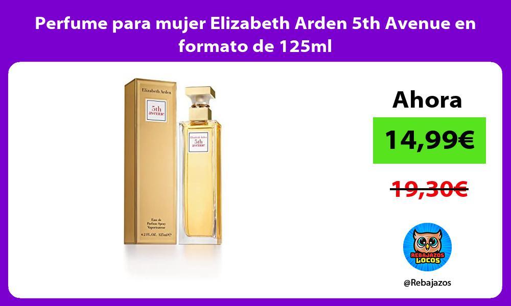 Perfume para mujer Elizabeth Arden 5th Avenue en formato de 125ml