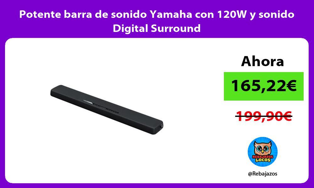 Potente barra de sonido Yamaha con 120W y sonido Digital Surround