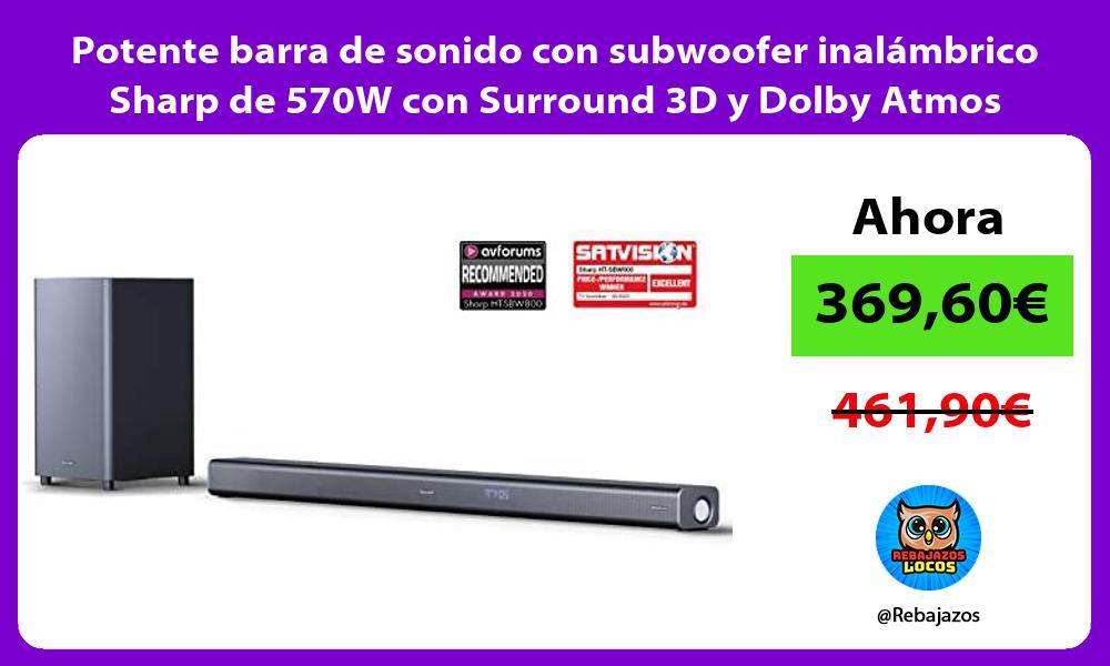 Potente barra de sonido con subwoofer inalambrico Sharp de 570W con Surround 3D y Dolby Atmos