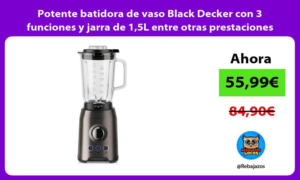 Potente batidora de vaso Black Decker con 3 funciones y jarra de 15L entre otras prestaciones
