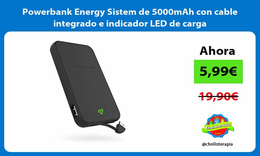 Powerbank Energy Sistem de 5000mAh con cable integrado e indicador LED de carga