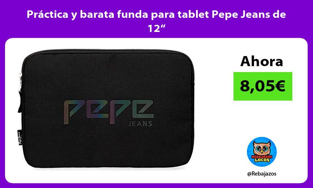 Practica y barata funda para tablet Pepe Jeans de 12
