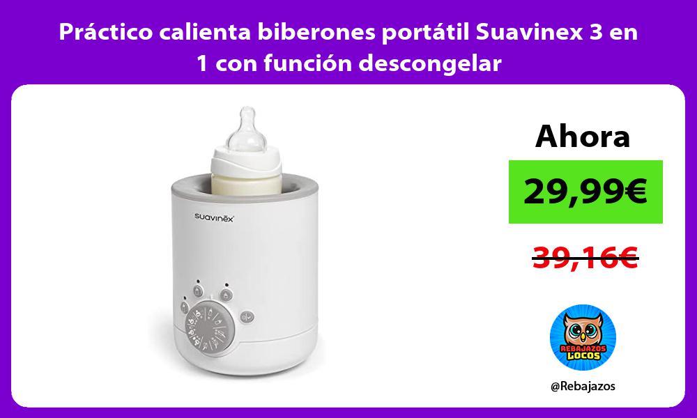 Practico calienta biberones portatil Suavinex 3 en 1 con funcion descongelar