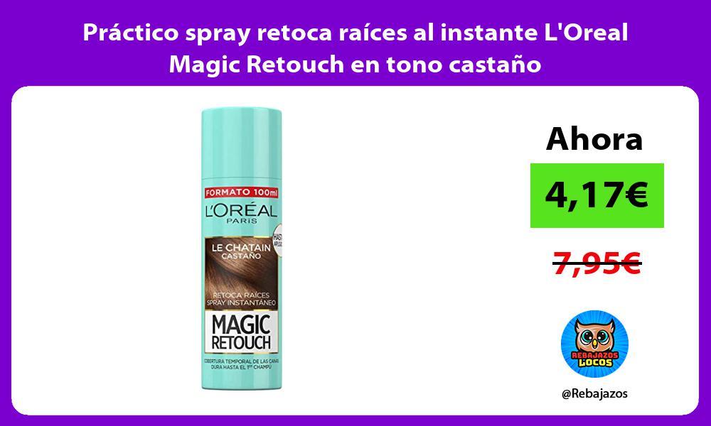 Practico spray retoca raices al instante LOreal Magic Retouch en tono castano