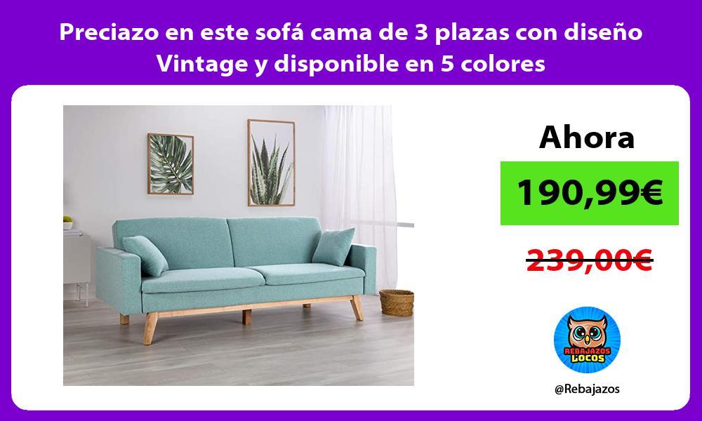 Preciazo en este sofa cama de 3 plazas con diseno Vintage y disponible en 5 colores