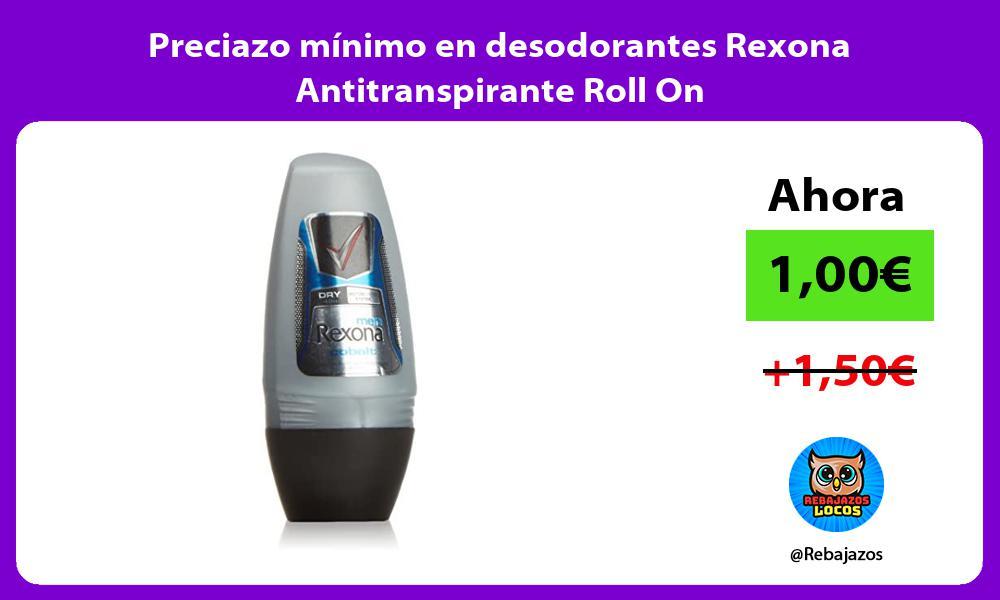 Preciazo minimo en desodorantes Rexona Antitranspirante Roll On