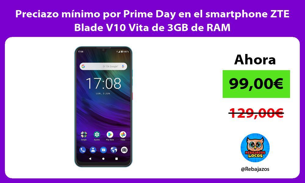 Preciazo minimo por Prime Day en el smartphone ZTE Blade V10 Vita de 3GB de RAM